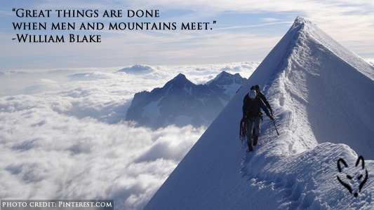 "FFQ#048: ""Great things are done when men and mountains meet."" -William Blake"